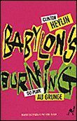 Babylon's Burning / Heylin
