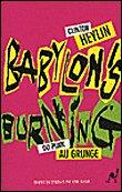Babylon's Burning / Heylin